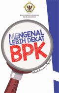 Mengenal Lebih Dekat BPK Edisi 2019